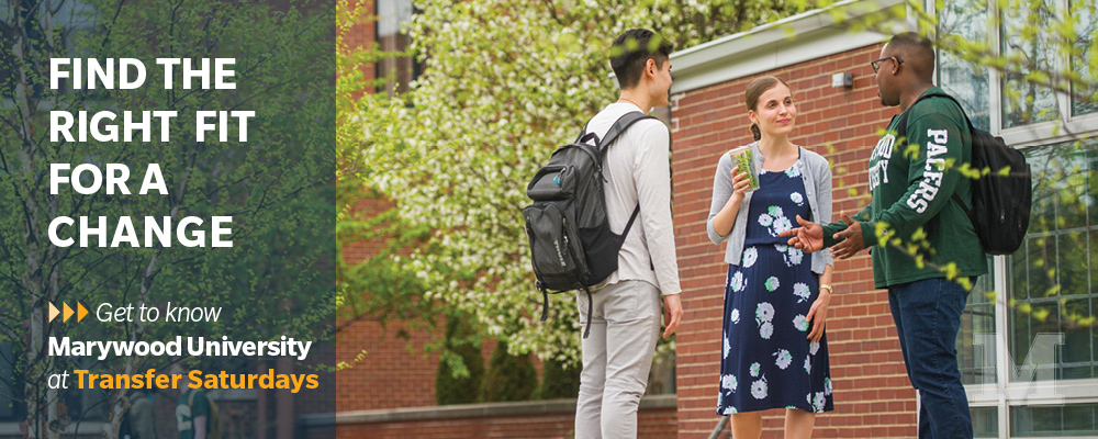 find the right fit for a change get to know marywood transfer saturdays